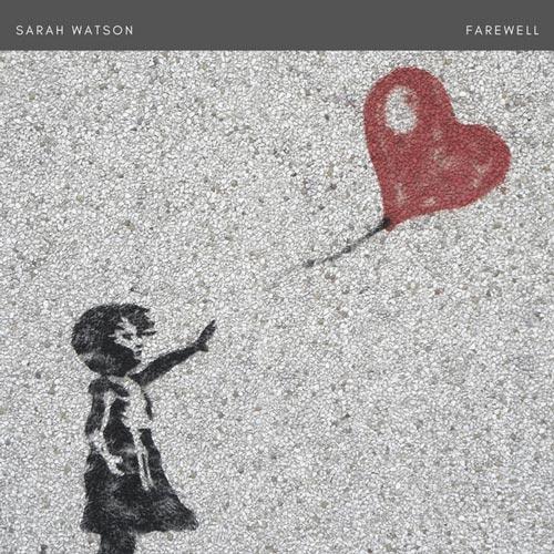 بدرود ، موسیقی پیانو احساس و درام از سارا واتسون