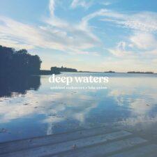 آبهای عمیق ، موسیقی پست راک امبینت آرامش بخش از امبینت اندورس
