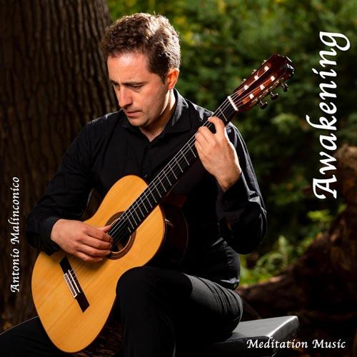 بیداری ، موسیقی گیتار آرامش بخش از آنتونیو ملینکونیکو