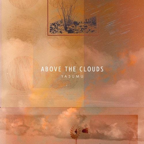 بالای ابرها ، موسیقی لو فای خیال انگیز و آرامش بخش از یاسومو