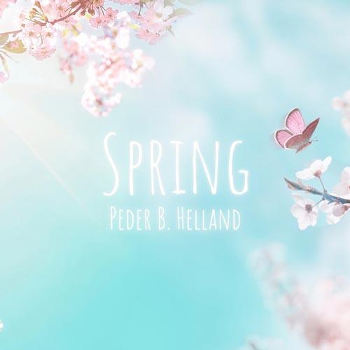 بهار ، ملودی آرامش بخش طبیعت از پدر بی. هلاند