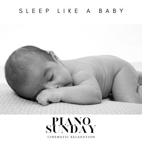 مثل یک کودک بخوابید ، پیانو آرامش بخش از پیانو ساندی