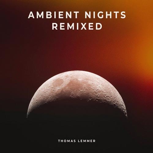 ریمیکس شب های امبینت اثری از توماس لمر