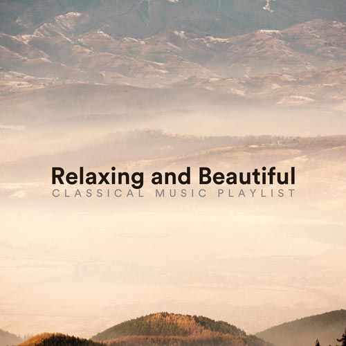 پلی لیست موسیقی کلاسیکال آرامش بخش و زیبا