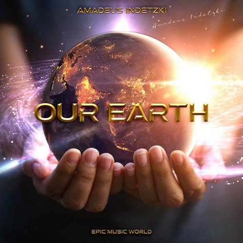 زمین ما ، موسیقی تریلر حماسی و باشکوه از آمادئوس ایندتزکی