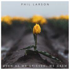 حتی وقتی اندوهگین هستیم ، رشد می کنیم ، پیانو آرامش بخش از فیل لارسون