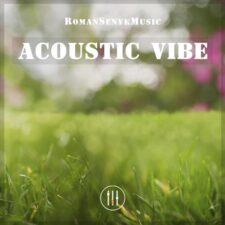 آکوستیک وایب ، موسیقی گیتار شاد و انرژی مثبت از رمانسنیک موزیک