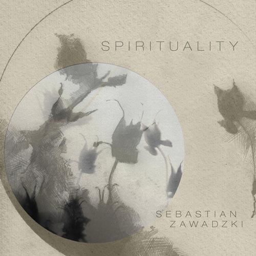 معنویت ، آلبوم موسیقی پیانو آرامش بخش از سباستین زاوادزکی