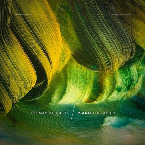 لالایی های پیانو اثری از توماس کسلر