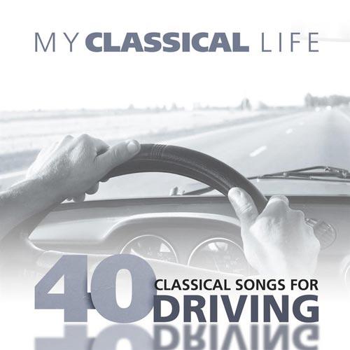 زندگی کلاسیکال من ، 40 موسیقی کلاسیک برای رانندگی