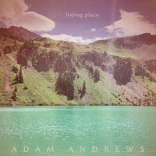 جایی برای مخفی شدن ، پیانو آرامش بخش از آدام اندروز