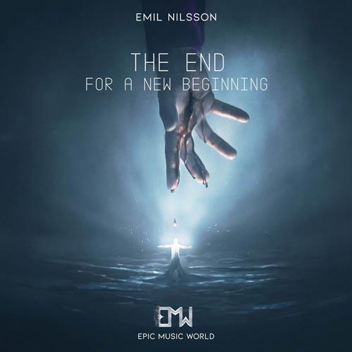 پایانی برای یک شروع جدید ، موسیقی تریلر حماسی از امیل نیلسون