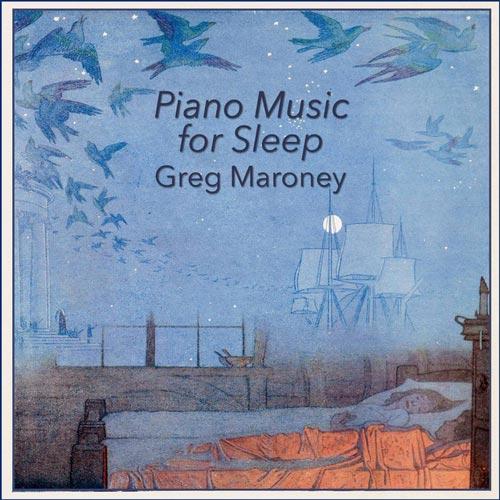 موسیقی پیانو برای خواب اثری از گرگ مارونی