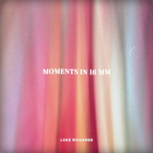 لحظه ها در 16 میلی متر – لوک ریچاردز