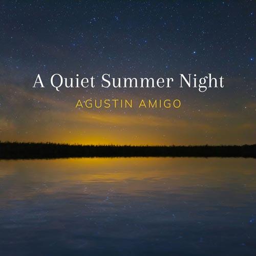 یک شب آرام تابستانی – آگوستین آمیگو