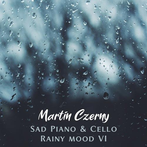 پیانو و ویولنسل غمگین با حال و هوای بارانی بخش ششم اثری از مارتین چرنی