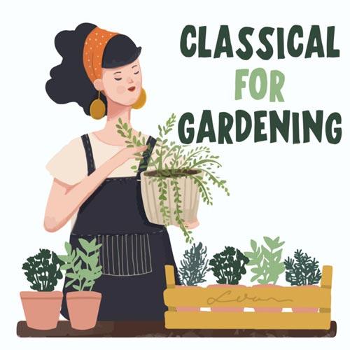 موسیقی کلاسیک برای باغبانی