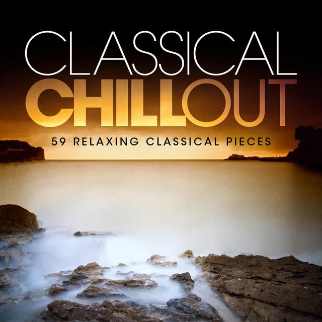 کلاسیکال چیل اوت : 59 قطعه آرامش بخش موسیقی کلاسیک