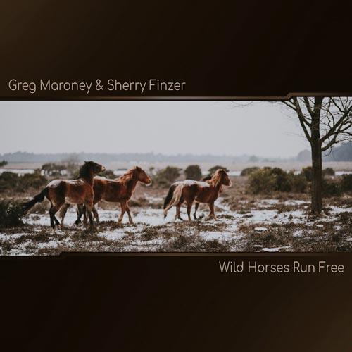 اسب های وحشی آزادانه می روند – گرگ مارونی