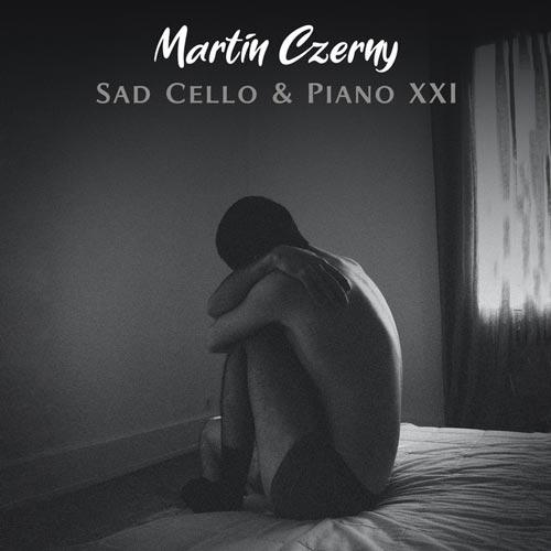 پیانو و ویولنسل غمگین بخش بیست و یکم – مارتین چرنی