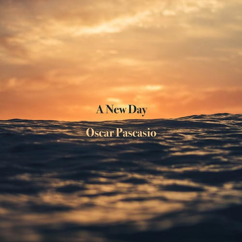 یک روز جدید – اسکار پاسکاسیو