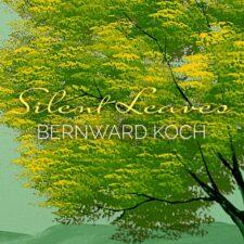 برگهای خاموش – برنوارد کخ