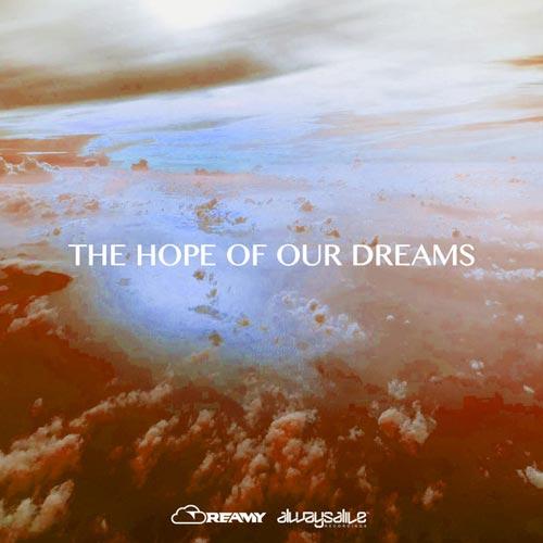امید رویاهای ما – دریمی