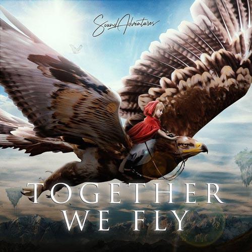 با هم پرواز می کنیم _ ماجراجویی خانوادگی – ساوند ادونچرز