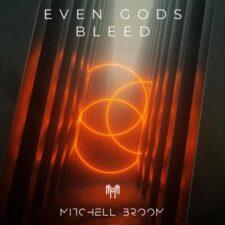 حتی خدایان خون می گیرند – میچل بروم